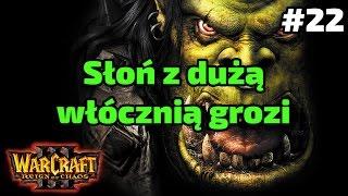Okrzyk Wojennej Pieśni - Orki - WarCraft III Reign of Chaos #22