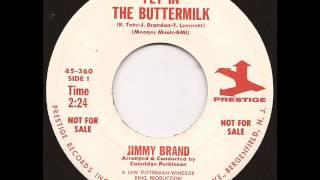 Jimmy Brand - Fly in the buttermilk - Prestige Mod RnB Soul 45