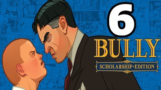 Bully: Scholarship Edition Walkthrough Part 6 - No Commentary Playthrough (PC)