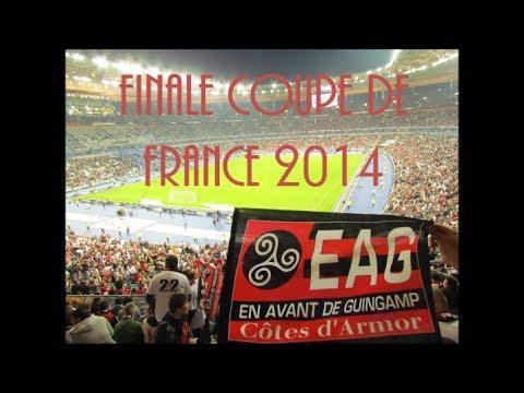 Finale Coupe de France 2014 Guingamp - Rennes (2-0) Feu d'artifice et retour au stade!