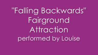 Watch Fairground Attraction Falling Backwards video