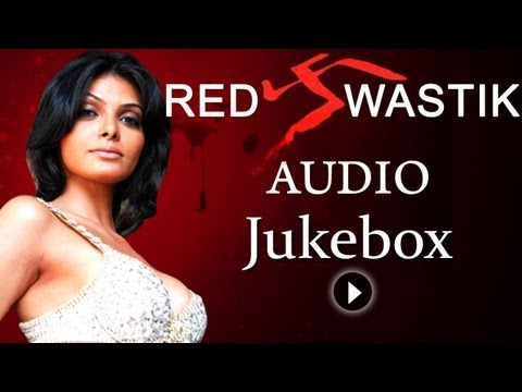 Red Swastik - All Songs - Sherlyn Chopra - Harsh Chhaya - Rekha Bhardwaj - Clinton Cerejo video