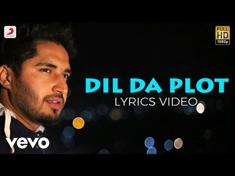 Dil Da Plot - Lyrics Video | Roshan Prince | Jassi Gill | Shipra Goyal