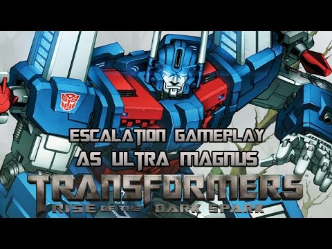 Transformers: Rise of the Dark Spark Escalation Ultra Magnus Gameplay w/ Harkdawg25!