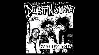Dust Noise - Can't Stop Noise (Bootleg LP)