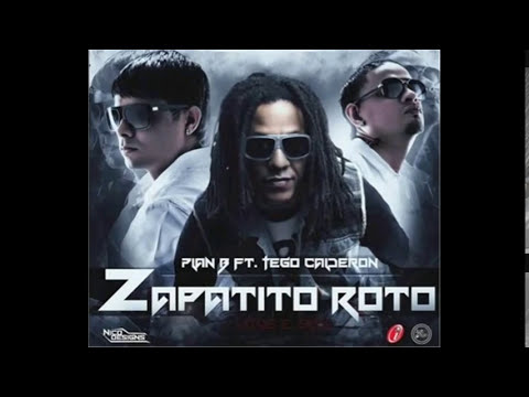 Plan B ft Tego calderon - Zapatito roto Official remix extended