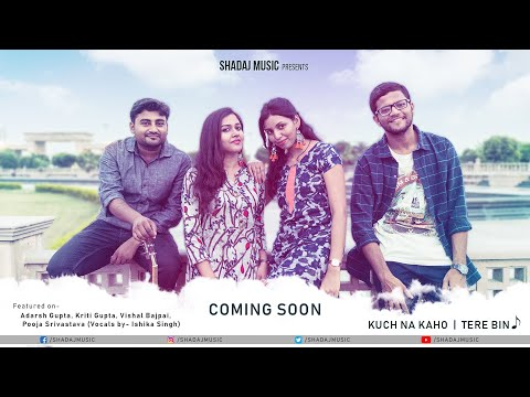 Kuch Na Kaho | Tere Bin Cover ft. Adarsh Gupta,Kriti Gupta,Vishal Bajpai,Ishika Singh