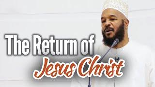 The Return of Jesus Christ – Dr. Bilal Philips