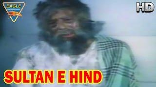 Sultan E Hind Hindi Movie    Mukri mentally Disturbed    Mohan Choti, Satish    Eagle Hindi Movies