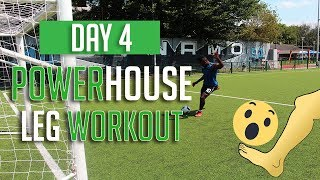 THE BEST LEG EXERCISES FOR FOOTBALLERS -  GET MORE SHOOTING POWER AND RUN FASTER – DAY 4