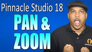 Pinnacle Studio 18 & 19 Ultimate - Pan and Zoom Tutorial