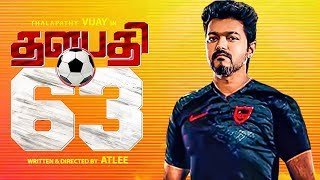 Thalapathy 63 BREAKING Update!