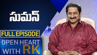 Actor Suman | Open Heart With RK Full Episode | Actor Suman Latest News