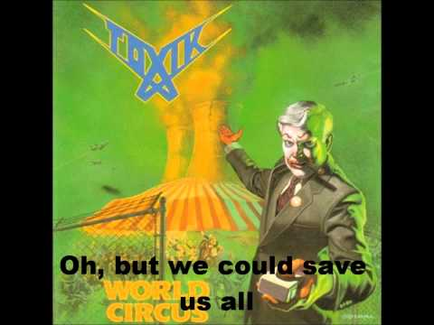 Toxik - World Circus (Lyrics)