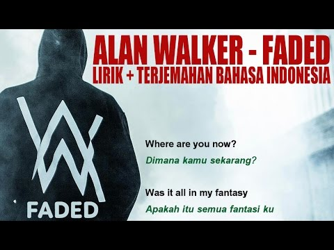 download lagu Alan Walker - Faded (Video Lirik dan Terjemahan Bahasa Indonesia) gratis