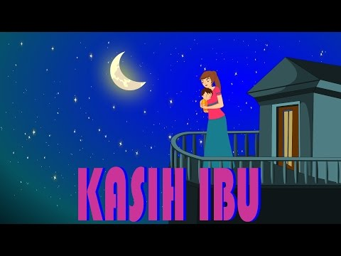 Kasih ibu  Lagu Anak TV  Mothers Love Song in Baha.mp3