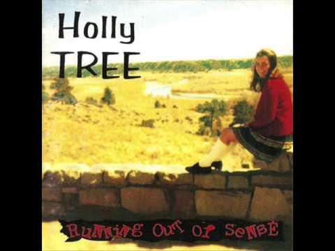 Holly Tree - Feeling Sad