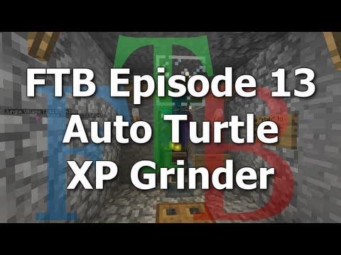 FTB 13 - Auto Turtle XP Grinder [Feed The Beast MindCrack]