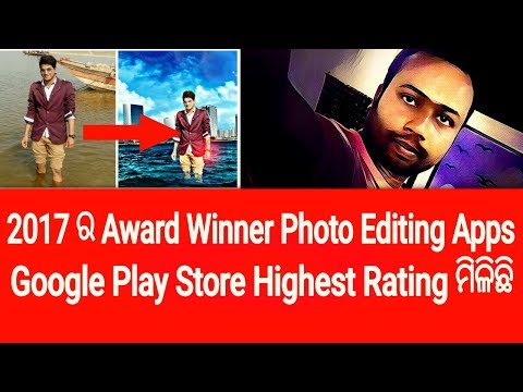 Odia√World famous photo editing Android apps!2017 award winner photo editing apps