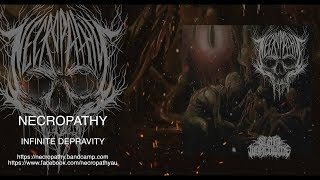 NECROPATHY - INFINITE DEPRAVITY [SINGLE] (2019) SW EXCLUSIVE