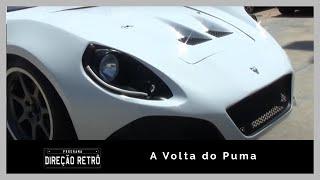 A volta do Puma - Direção Retrô
