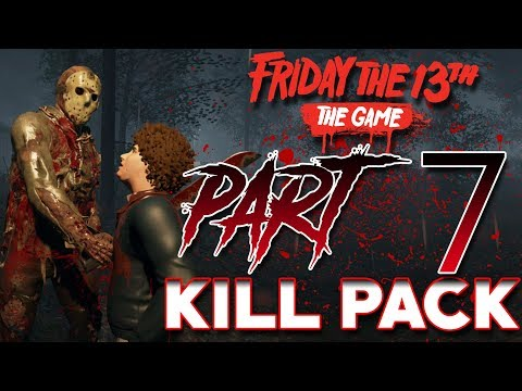Jason PART 7 Kill Pack!   3 EXCLUSIVE Kills!   Friday the 13th: the Game