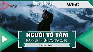 Người Vô Tâm – WinC 「Video Lyrics」