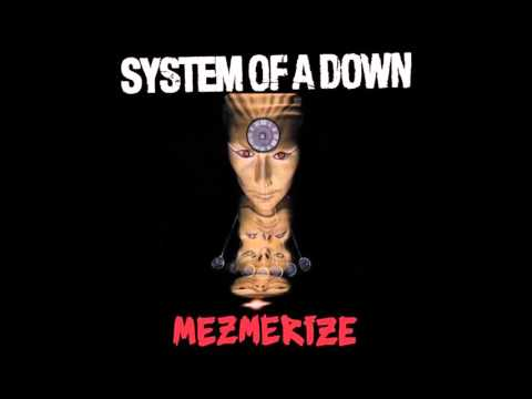 System Of A Down - Mezmerize (2005) (Full Album/High Quality)