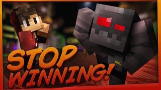 STOP WINNING!