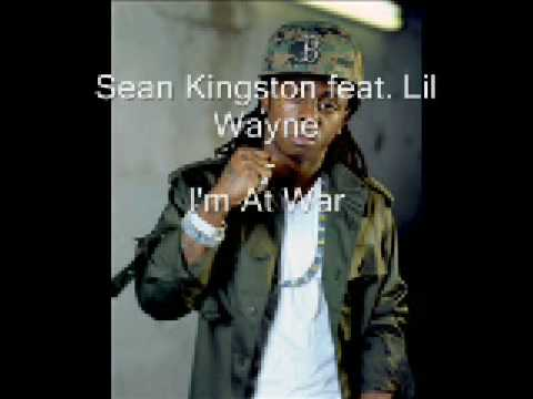 Sean Kingston Feat. Lil Wayne - I'm At War [2009] Download!!!! W lyrics! video