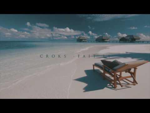 Croks - Fait Le (Son Officiel) #AfroTrap