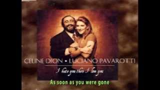 Luciano Pavarotti Video - Celine Dion With Luciano Pavarotti - I Hate You Then I Love You (+lyrics)