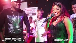 Mix premier au live de bamba ami sarah a l'acoustic