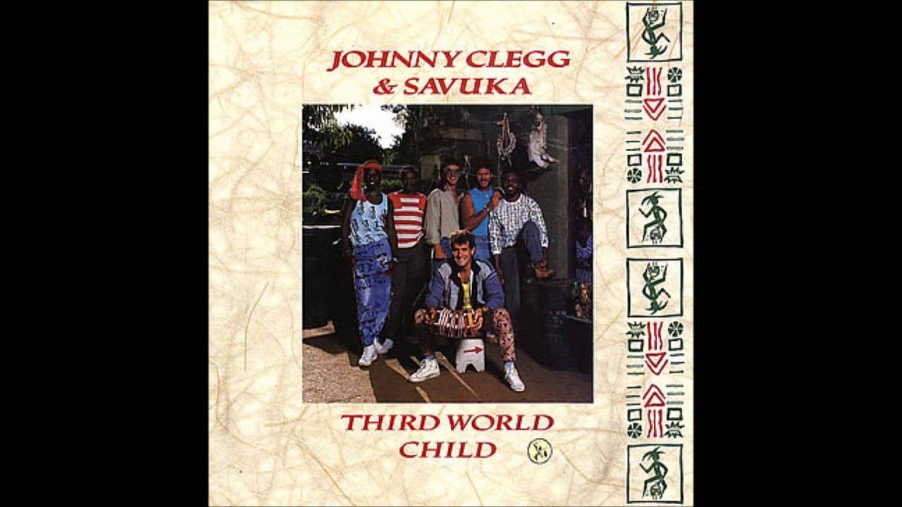 Johnny Clegg & Savuka -- Third World Child (Full Album ...