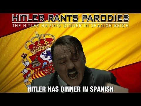 Hitler has dinner in Spanish