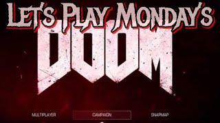 Lets Play Mondays: DOOM