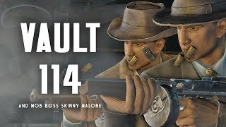 The Full Story of Vault 114 & Mob Boss Skinny Malone - Fallout 4 Lore