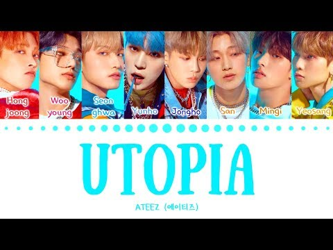 Download ATEEZ 에이티즈 - 'UTOPIA' Color Coded s Eng/Han/Rom/가사 Mp4 baru