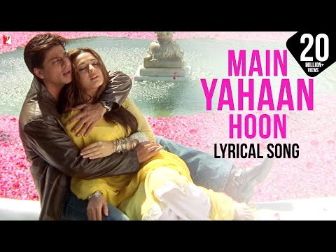 Lyrical: Main Yahaan Hoon - Full Song With Lyrics - Veer-Zaara