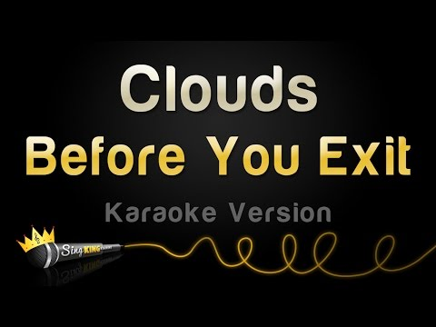 Before You Exit - Clouds (Karaoke Version)