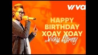 Thay đổi âm nhạc - Happy birthday xoay xoay Vicky Nhung giọng Tin Việt ( music )