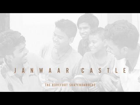 The Barefoot Skateboarders - Janwaar Castle Fundraiser
