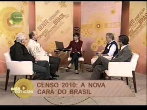 Censo 2010: A nova cara do Brasil (Parte I) Nesse bloco, o presidente do IBGE, Eduardo Nunes
