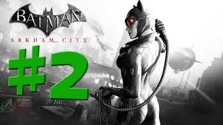 Batman Arkham City - Catwoman - Walkthrough Gameplay - Part 2 [HD] (X360/PS3/PC)