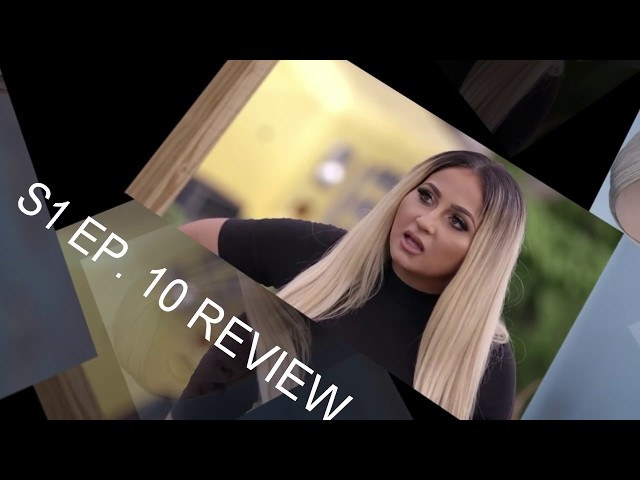 LOVE AND HIP HOP MIAMI S1 EP. 10 REVIEW