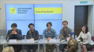 Пресс конференция Vision String Quartet
