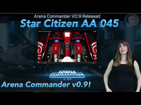 Star Citizen Addicts Anonymous - Arena Commander v0 9 Features Review