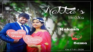 NAKKA'S WEDDING: RAKESH weds SUMA, SAKHINETIPALLI LIVE ON 17-01-2020 @11:30AM