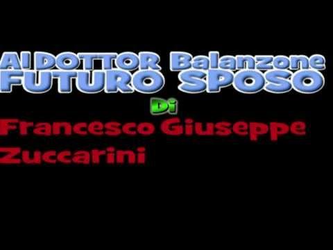 AL DOTTOR BALANZONE FUTURO SPOSO