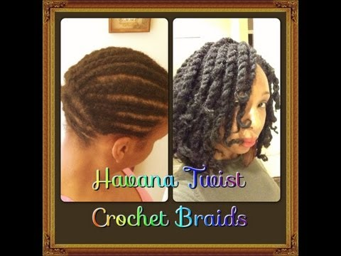 Havana Marley Twists ~ Crochet Braids Tutorial